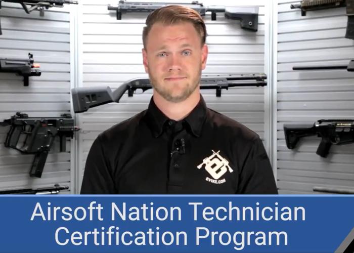 Evike.com Airsoft Nation Technician Certification Program