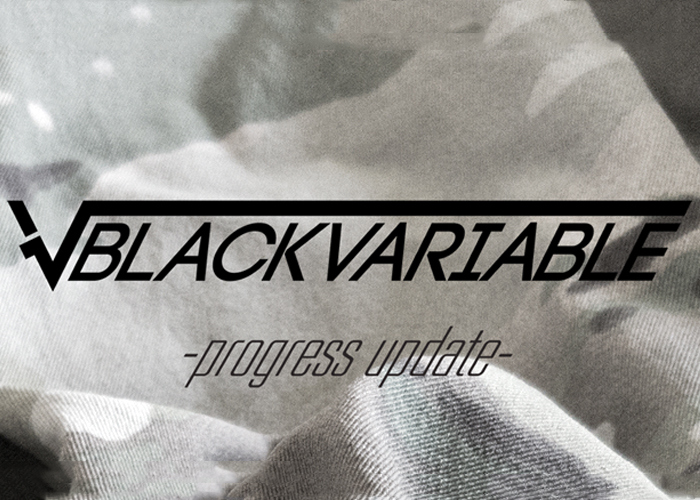 Black Variable Project Update